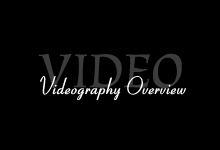 Videography Overview